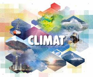 Climat - Modéliser pour mieux comprendre et anticiper